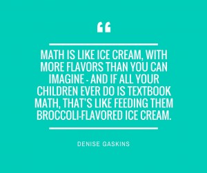 Math is like ice cream, with more flavors